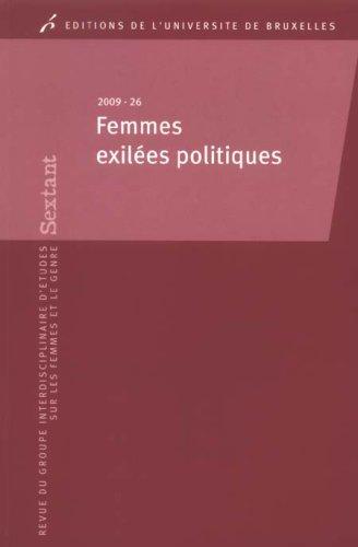 Femmes Exilees Politiques Exhumer Leur Histoire (S...