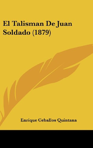El Talisman de Juan Soldado (1879)