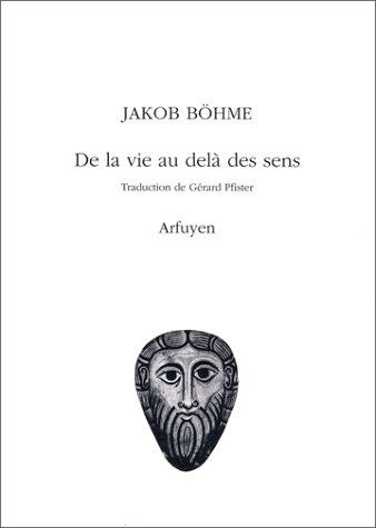 De la vie au-delà des sens par Jacob Böhme