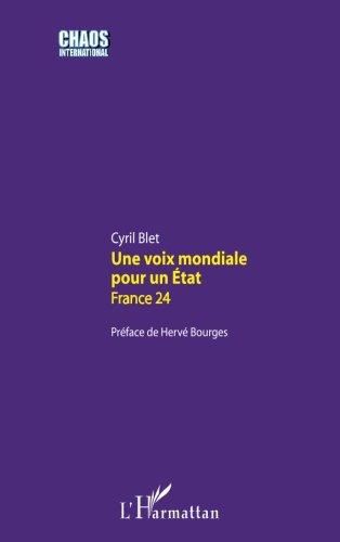 Une voix mondiale pour un Etat France 24