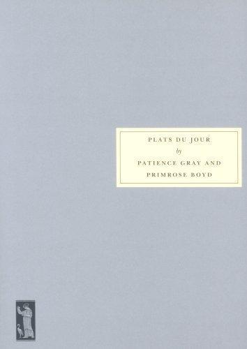 Plats Du Jour by Gray, Patience, Boyd, Primrose ( 2006 )