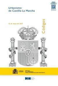 Código de Urbanismo de Castilla-La Mancha (Códigos Electrónicos) por Ángel María Marinero Peral
