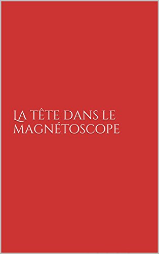 la-tete-dans-le-magnetoscope