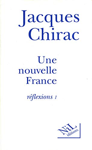 Une nouvelle France (French Edition)