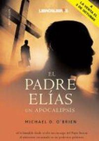 El Padre Elías: Un Apocalipsis