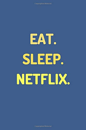 """Funny Notebook Journal - """"Eat. Sleep. Netflix."""" - (100 Pages, Funny Notepad For Men, Premium Thick Paper, Funny Notepad, Funny Notebook For Work)"""