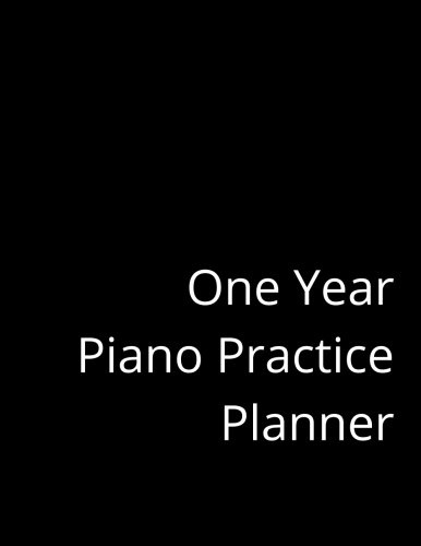 One Year Piano Practice Planner