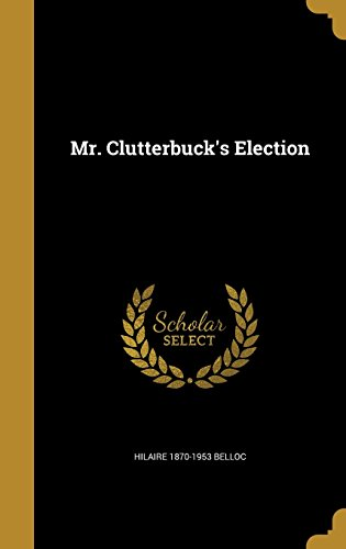 book cover of Mr. Clutterbuck\'s Election