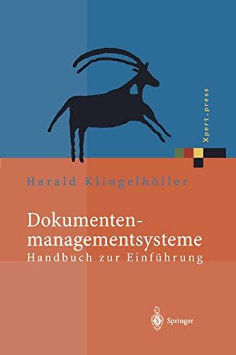 Dokumentenmanagementsysteme: Handbuch zur Einführung (Xpert.press) (German Edition)