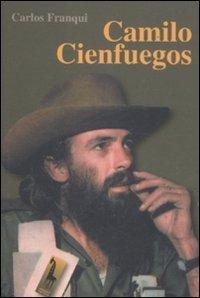 Camilo Cienfuegos (Guevara) por Carlos Franqui