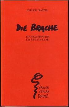 Ratzel, Eveline - Die Brache