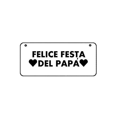 Targa targhetta metallo scritta felice festa del papa' 18,2 x 8,2 regalo