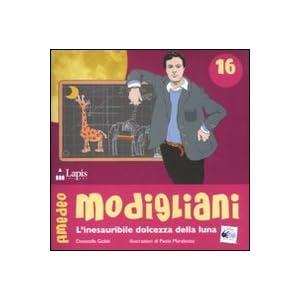 Amedeo Modigliani. L'inesauribile dolcezza della l