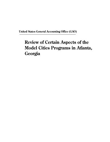 Review of Certain Aspects of the Model Cities Programs in Atlanta, Georgia