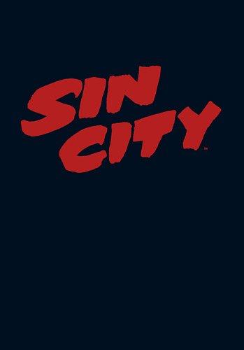 Sin City, Tome 2 : Valeurs familiales ; Des filles et des flingues ; L'enfer est de retour ; Autour de Sin City