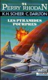 Perry Rhodan 94 : Les pyramides pourpres