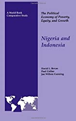 The Political Economy of Poverty, Equity, and Growth: Nigeria and Indonesia (World Bank Comparative Study: The Political Economy of Poverty, Equity & Growth) by David Bevan (1999-10-07)