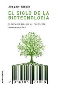 El siglo de la biotecnología: