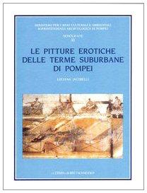 Le pitture erotiche delle terme suburbane di Pompei