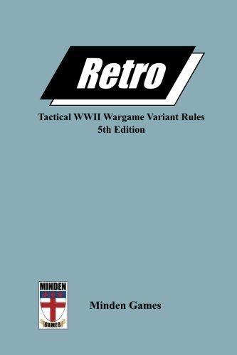 Retro 5th ed.: Tactical World War II Infantry Combat Variant Rules por Gary Graber