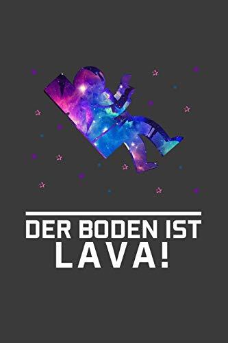 Physiker Kostüm - Der Boden ist Lava!: Liniertes DinA 5 Notizbuch für Astronomie, Astronauten und Weltall Space Fans Notizheft