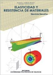 Descargar Libro Elasticidad y Resistencia de Materiales. Ejercicios Resueltos de Antonio José Jiménez Mocholí