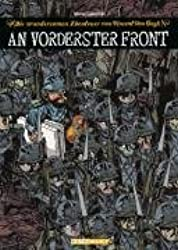 Die wundersamen Abenteuer des Vincent van Gogh: An vorderster Front