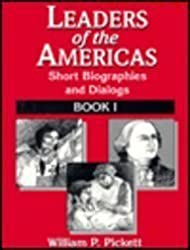 Leaders of the Americas: Short Biographics and Dialogues, Book I