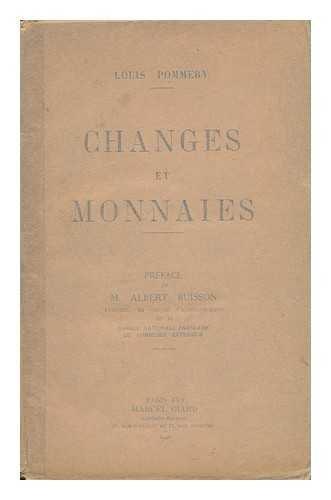 Changes Et Monnaies / Louis Pommery ; Pr...