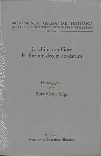 Joachim von Fiore, Psalterium decem cordarum (MGH - Quellen zur Geistesgeschichte des Mittelalters)