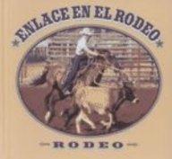 Enclace En El Rodeo (Rodeo Biblioteca de Descubrimientos) por Tex McLeese