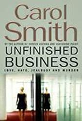 Unfinished Business by Carol Smith (2001-08-16)