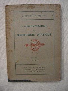 L'instrumentation en radiologie pratique