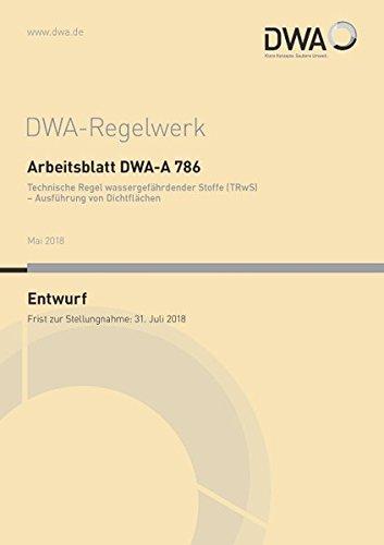 Arbeitsblatt DWA-A 786 Technische Regel wassergefährdender Stoffe