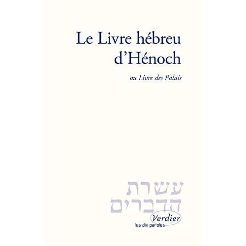 Le Livre hébreu d'Hénoch, ou Livre des Palais