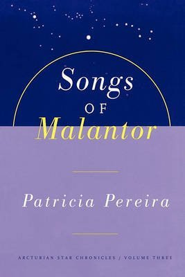 [(Songs of Malantor)] [Author: Patricia Pereira] published on (October, 1998)