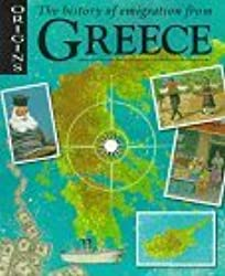 The History of Emigration from Greece (Origins) by Sofka Zinovieff (1997-03-03)