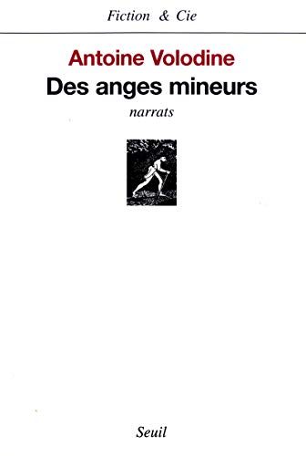 Des anges mineurs. Narrats