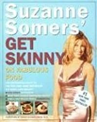 SUZANNE SOMERS' GET SKINNY ON FABULOUS FOOD BY Somers, Suzanne[Author]Paperback