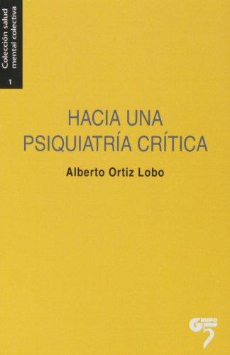 Hacia Una Psiquiatría Crítica (Salud Mental Colectiva)