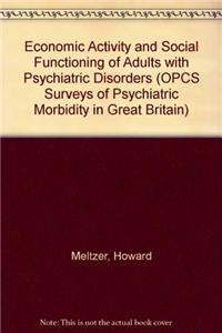 Psychiatric Morbidity Report 3: Economic Activity/Social (Opcs Surveys of Psychiatric Morbidity in Great Britain)