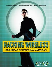 Hacking Wireless (Títulos Especiales) por Andrew A. Vladimirov