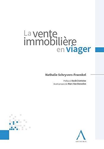 La vente immobilière en viager par Nathalie Schryvers-Fraenkel