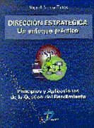Direccion Estrategica - Un Enfoque Practico