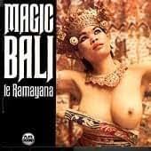 Magic Bali <le Ramayana> [Import allemand]