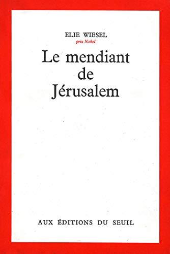 Le Mendiant de Jérusalem (CADRE ROUGE)