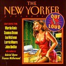 NEW YORKER OUT LOUD