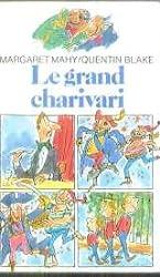 Le grand charivari