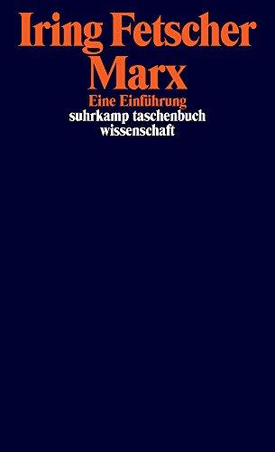 Marx: Eine Einführung (suhrkamp taschenbuch wissenschaft)