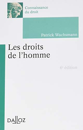 Les droits de l'Homme - 6e éd. par Patrick Wachsmann